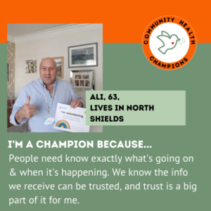 Ali, 63, lives in North Shields: People need know exactly what's going on & when it's happening. We know the info we receive can be trusted, and trust is a big part of it for me.