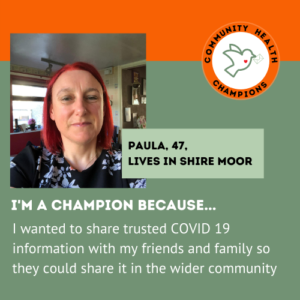 Paula, 47, lives in Shiremoor: I wanted to share trusted COVID 19 information with my friends and family so they could share it in the wider community.